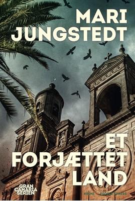 Et forjættet land Mari Jungstedt 9788772002316