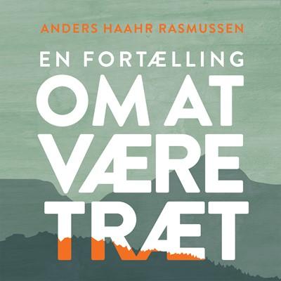 En fortælling om at være træt Anders Haahr Rasmussen 9788772001036