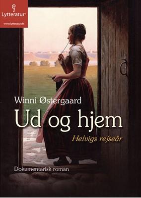 Ud og hjem Winni Østergaard 9788771625004
