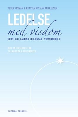 Ledelse med visdom Kirsten Pruzan Mikkelsen, Peter Pruzan 9788702204360