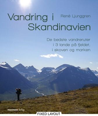Vandring i Skandinavien René Ljunggren 9788793575868