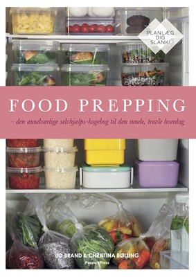 Food Prepping Christina Bølling, Jo Brand 9788772003726