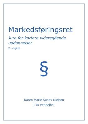 Markedsføringsret Karen Marie Saaby Nielsen, Pia  Vendelbo 9788793392038