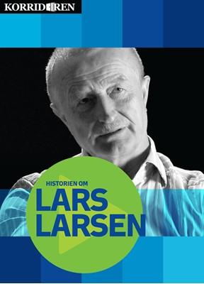 Historien om Lars Larsen Anders Skotlander, Kristian Jørgensen 9788799573035