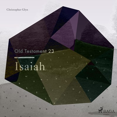 The Old Testament 23 - Isaiah Christopher Glyn 9788711674543