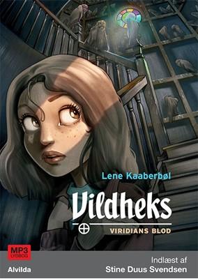 Vildheks 2: Viridians blod Lene Kaaberbøl 9788771650778