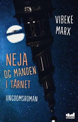 Neja og manden i tårnet Vibeke Marx 9788793628274