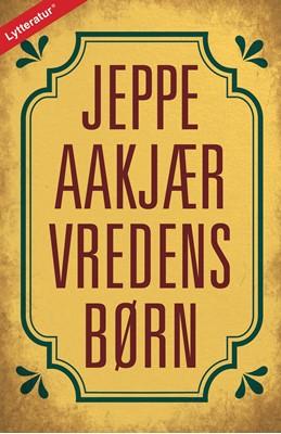 Vredens børn Jeppe Aakjær 9788771891836