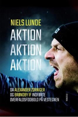 Aktion Aktion Aktion Niels Lunde 9788702247121
