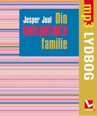 Din kompetente familie Jesper Juul 9788711373910