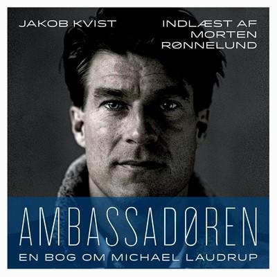 Ambassadøren Jakob Kvist 9788772006444