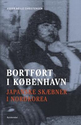 Bortført i København Asger Røjle Christensen 9788702225020