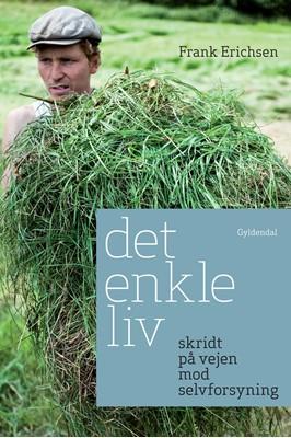 Det enkle liv Frank Erichsen 9788702184815