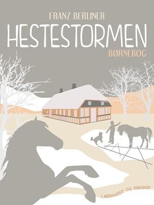 Hestestormen Franz Berliner 9788711860427
