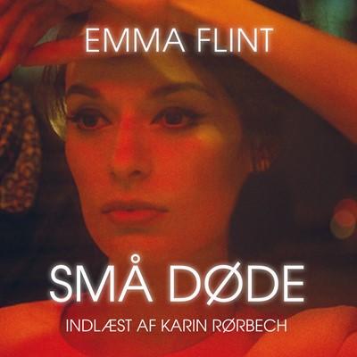 Små døde Emma Flint 9788772003092