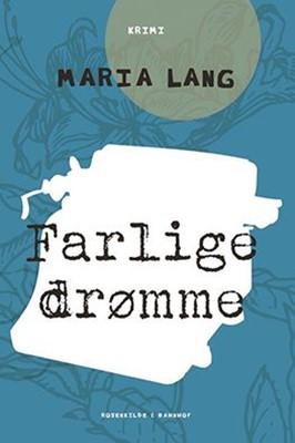 Farlige drømme Maria Lang 9788771748215