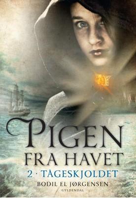 Pigen fra havet 2 - Tågeskjoldet Bodil El Jørgensen 9788702179521