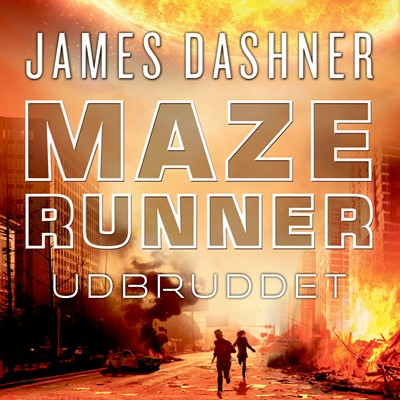 Maze Runner - Udbruddet James Dashner 9788763850810