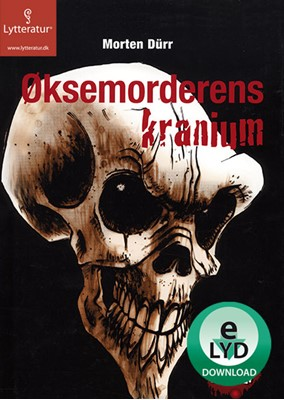 Øksemorderens kranium Morten Dürr 9788771622317