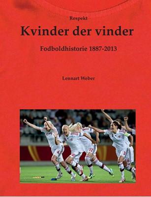 Kvinder der vinder, ny revideret udgave Lennart Weber 9788793220171