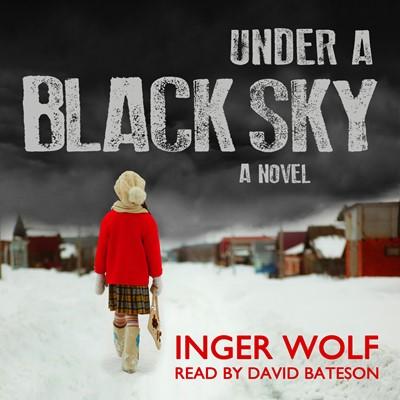 Under a Black Sky Inger Wolf 9788772003207