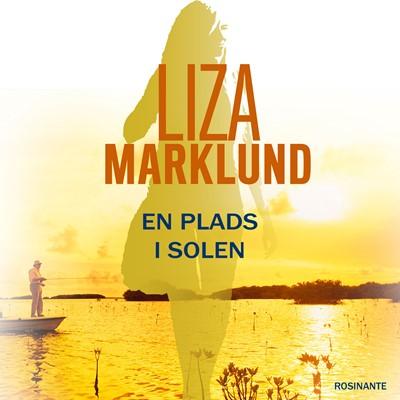 En plads i solen Liza Marklund 9788763842051