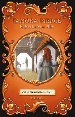 Cirklen gendannes #1: Kejserindens vilje Tamora Pierce 9788758830162
