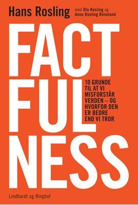 Factfulness Ola Rosling, Anna Rosling Rönnlund, Hans Rosling 9788726012279