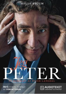 Jeg Peter - Et portræt af Peter Langdal Helle Bygum 9788711519042