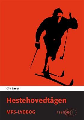 Hestehovedtågen Ola Bauer 9788793005396