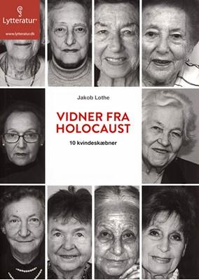 Vidner fra Holocaust Jakob Lothe 9788771627091