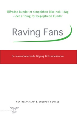 Raving fans Sheldon Bowles, Ken Blanchard 9788793149168