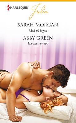 Med på legen/Hævnen er sød Abby Green, Sarah Morgan 9789150786439