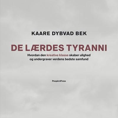 De lærdes tyranni Kaare Dybvad Bek 9788772001524