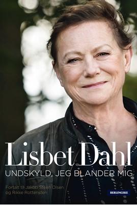 Lisbet Dahl Rikke Rottensten, Lisbet Dahl, Jakob Steen Olsen 9788772002224