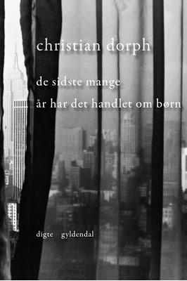 De sidste mange år har det handlet om børn Christian Dorph 9788702246803