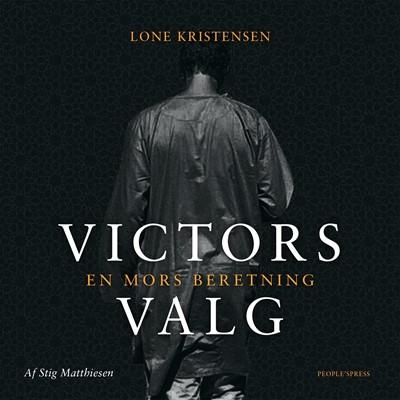 Victors valg Lone Kristensen, Stig Matthiesen 9788771804041