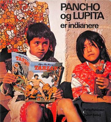 PANCHO OG LUPITA ER INDIANERE - azteker - Mexico Palle Petersen 9788793464353