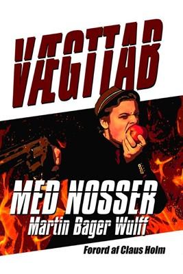 Vægttab Med Nosser Martin Bager Wulff 9788799640799