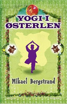 Yogi i Østerlen Mikael Bergstrand 9788771465020