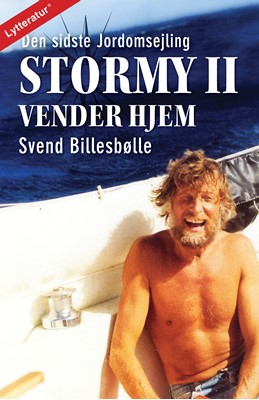 Stormy II vender hjem - Den sidste Jordomsejling Svend Billesbølle 9788771898897