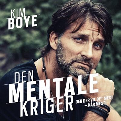 Den mentale kriger Kim Boye 9788772001661