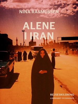 Alene i Iran Nina Rasmussen 9788726028836