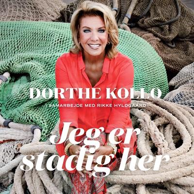 Jeg er stadig her Rikke Hyldgaard, Dorthe Kollo 9788771595734