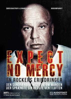 Expect No Mercy - en rockers erindringer Søren Baastrup, Lennart Elkjær 9788711473542