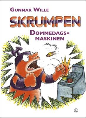 Skrumpen - Dommedagsmaskinen Gunnar Wille 9788771514100