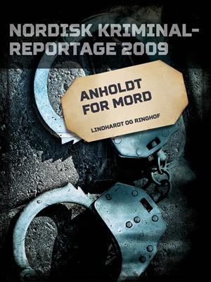Anholdt for mord – Diverse 9788711847626