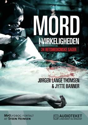Mord i virkeligheden - 24 retsmedicinske sager Jørgen Lange Thomsen, Jytte Banner 9788711461617
