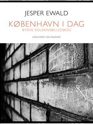 København i dag Jesper Ewald 9788711922231