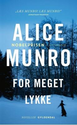 For meget lykke Alice Munro 9788702171068